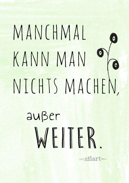 Weiter Machen Lettering Card Quote Art Word Art Statements Zitate