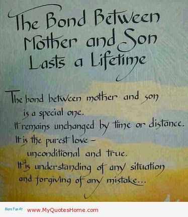 Mother And Her Son Lasts A Life Time Mother Inspirational Quotes Quotes For My Kids Pinterest Mother Son Quotes Son Quotes And Sons