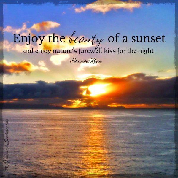 Sunset Quote Via Www Com Treasuredsentiments