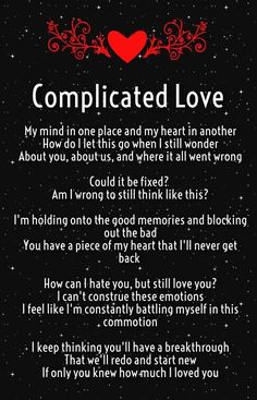Complicated Love Such A Hard Thing To Experience Broken Doesnt Even Begin