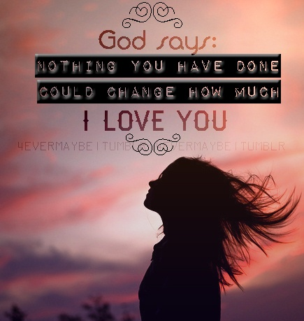 S Unconditional Love For You Truth Quoteswords Quotesbible