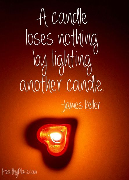 Positive Quote A Candle Loses Nothing By Lighting Another Candle