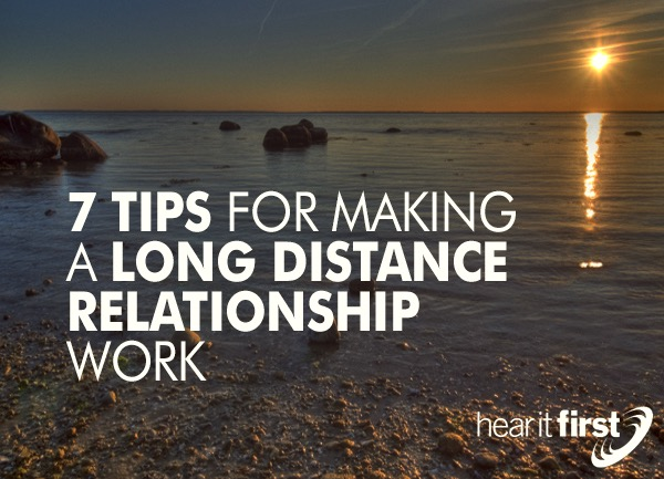 Tips For Making A Long Distance Relationship Work