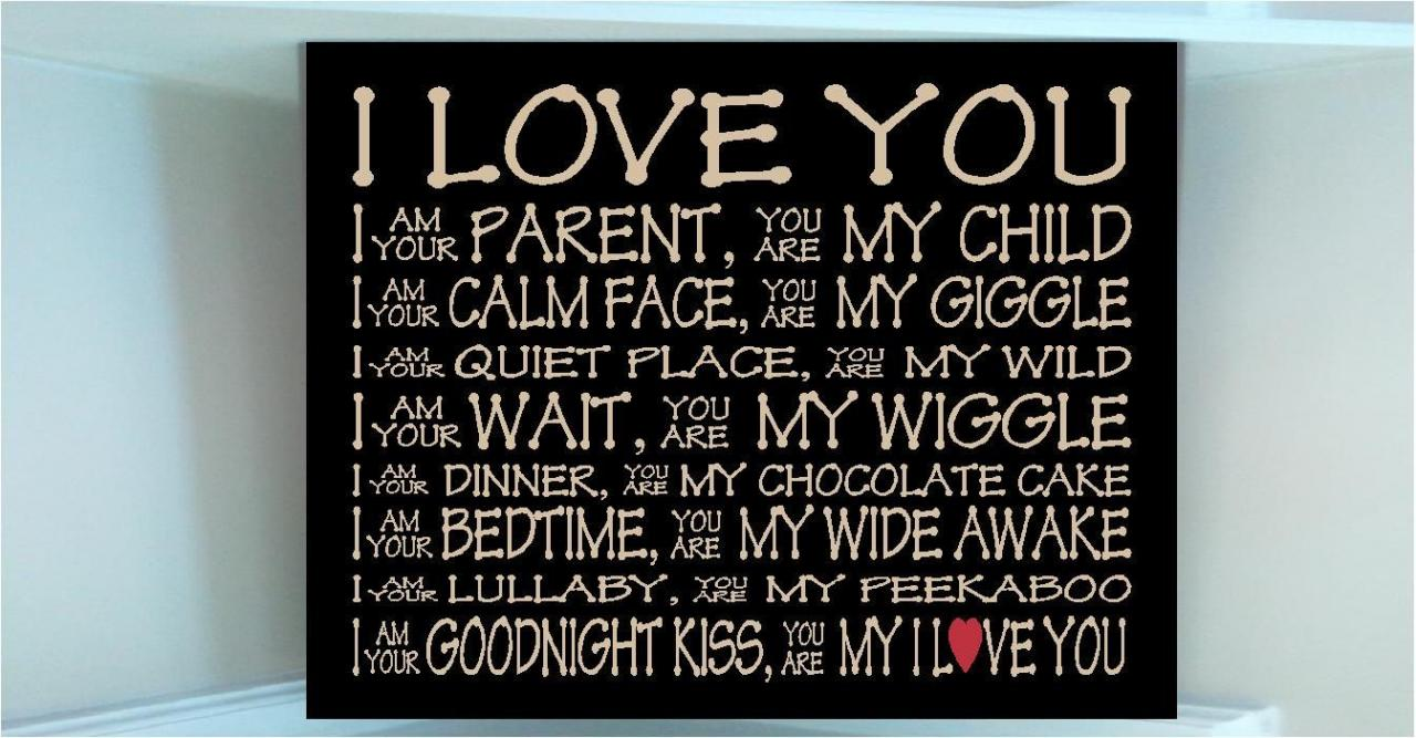I Love My Son Quotes Love You I Am Your Parent You