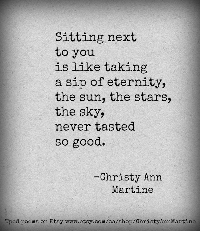 Eternity Love Poem Love Quotes Romantic Quote Christy Ann Martine Love Romanticquotes Lovequotes Lovequote
