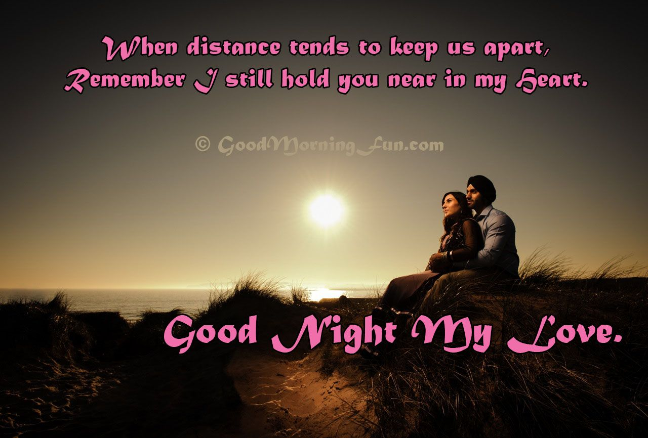 Good Night My Love Quote Never Feel Distance Love Quote