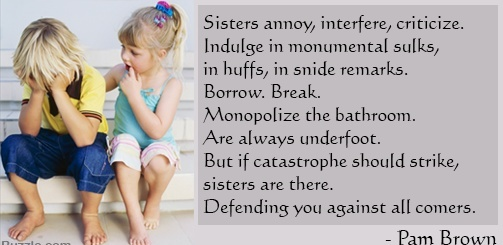 Best Quotes About Unconditional Love Of Sister S