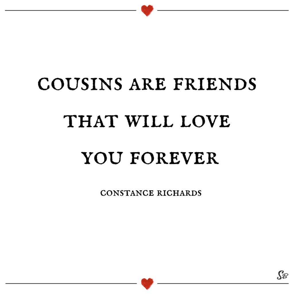 Quotes About Cousins Love Cousin Quotes And Sayings