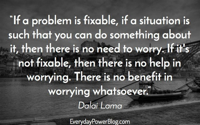 Best Dalai Lama Quotes About Worry