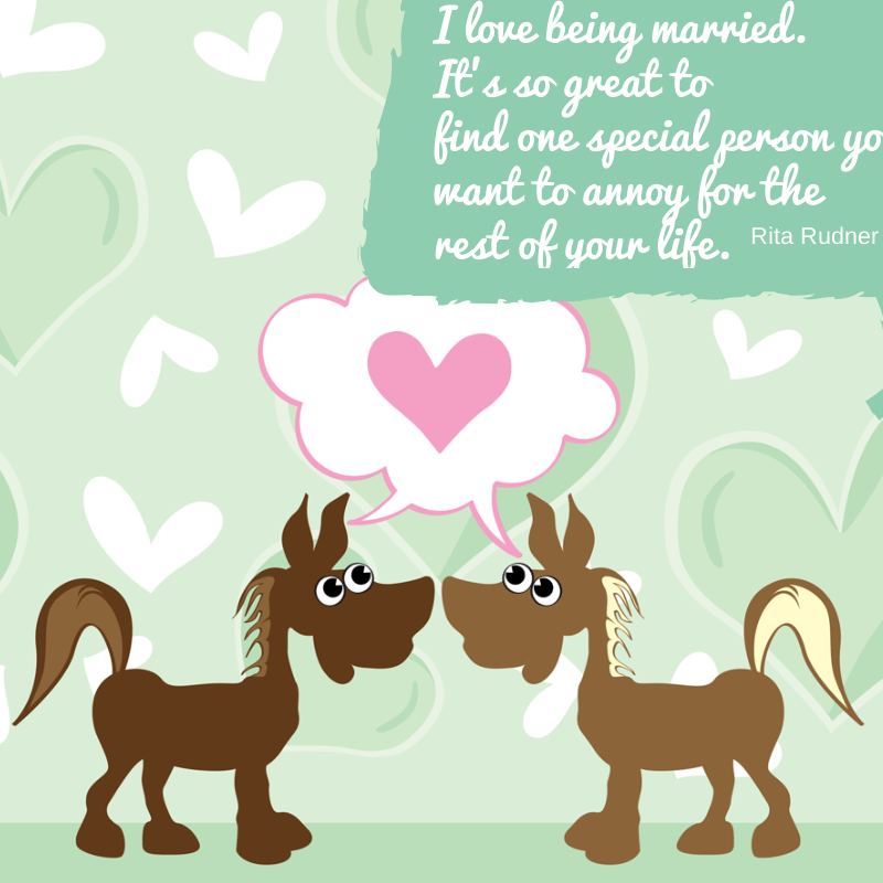 Funny Quotes About Love For Valentines Day Two Horses In Love With Quote In Upper Right