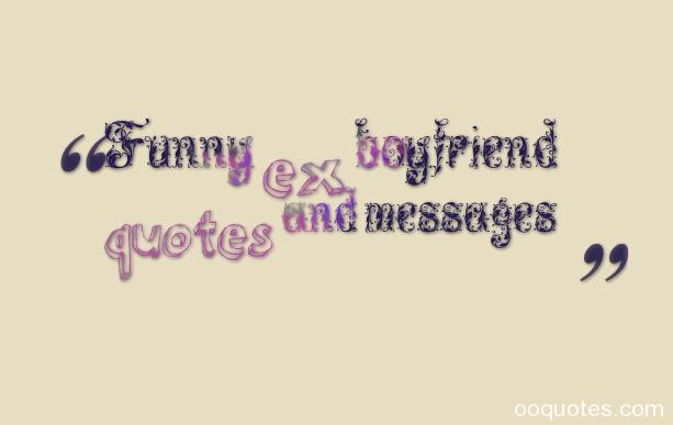 Ex Boyfriend Quotesmean Ex Boyfriend Quotesbreak Up Quotesex Boyfriend Love