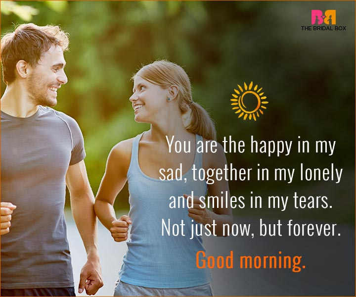 Good Morning Love Quotes For Husband The Happy In My Sad