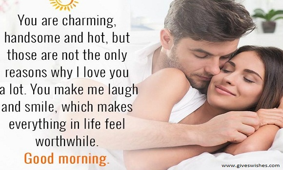 If You Love Your Husband So Much Then You Must Send These Best  Good Morning Message For Dear Husband We Are Sure That After These Good Morning Messages