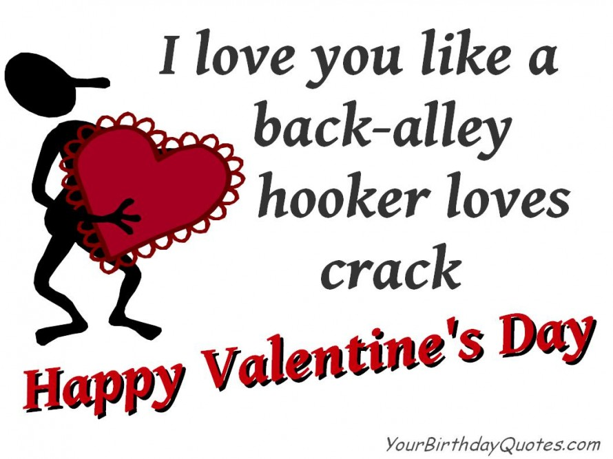 Happy Valentines Day Quotes Love Funny Humor Sarcastic