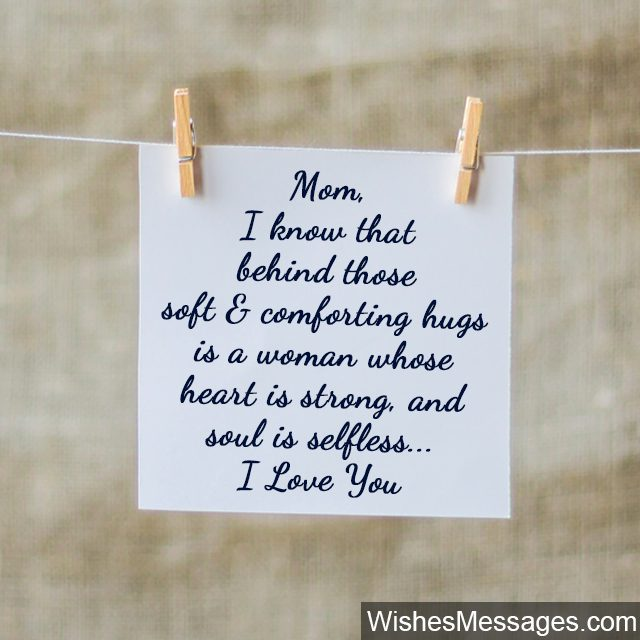I Love You Mom You Are A Strong Selfless Woman