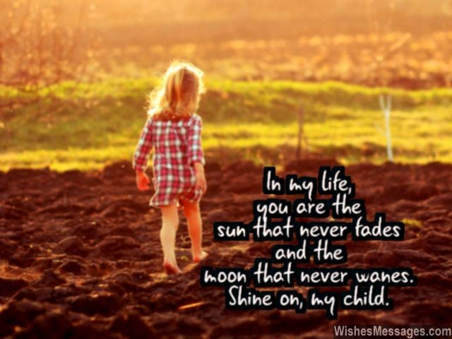 I Love You My Child Quote For Little Daughters And Sons