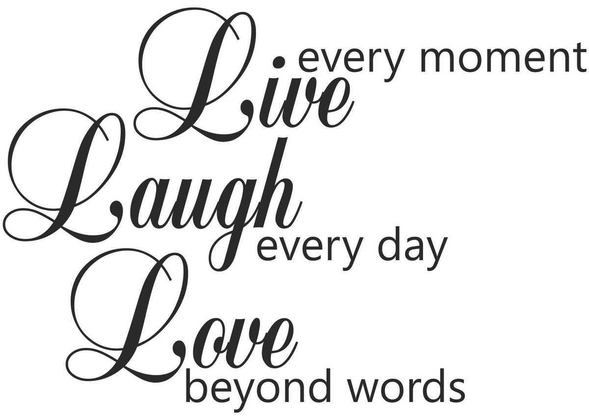 Live Laugh Love Quotes Live Laugh Love Wedding Quotes Live Laugh Love Wall Quote Flickr