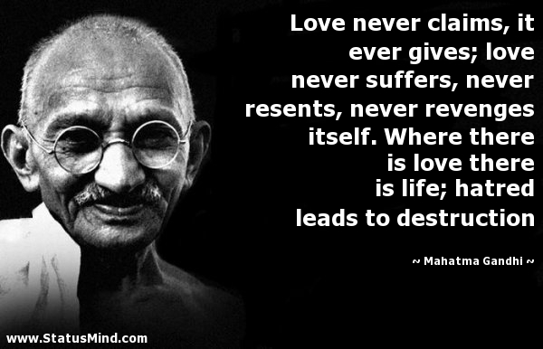Love Never Claims It Ever Gives Love Never Suffers Never Resents Never