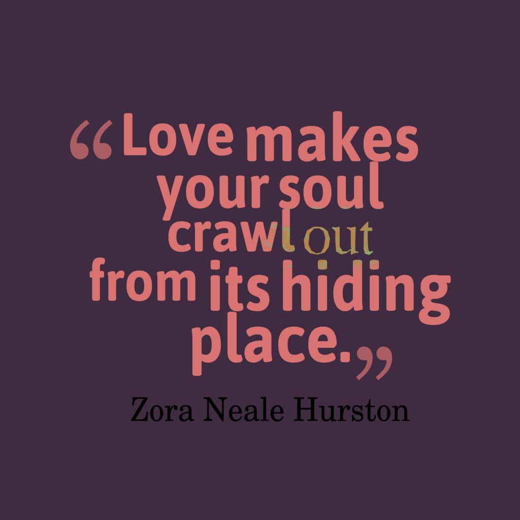 Zora Neale Hurston Quote About Love