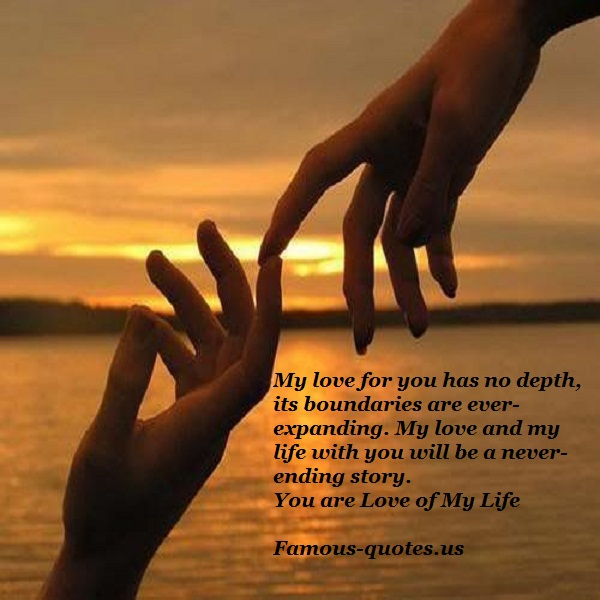The Love Of My Life Quotes Best Love Of My Life Quotes And Sayings Quotes Love