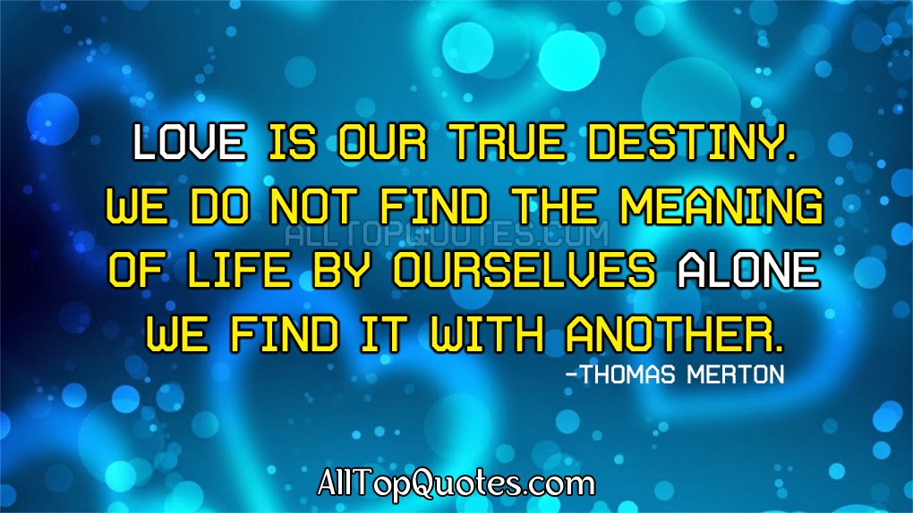 Love Is Our True Destiny Alone Love Quotes All Top Quotes Quotes Tamil Quotes English Quotes Kannada Quotes Hindi Quotes