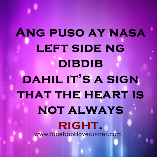 Not Always Right Best Sweet Tagalog Love Quotes