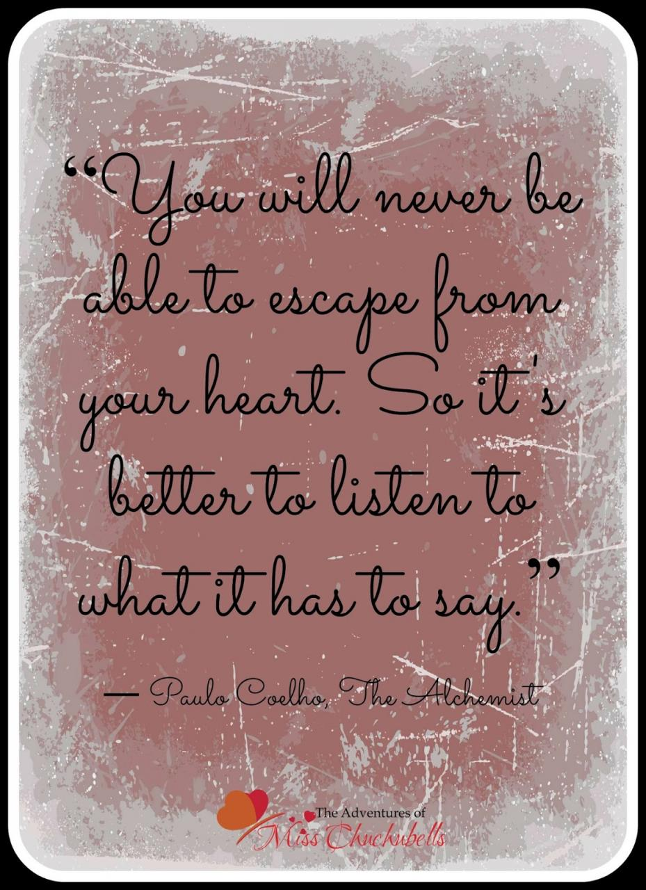 The Adventures Of Miss Chuchubells Paulo Coelho The Alchemist Quotes So What S Your Favorite Quote