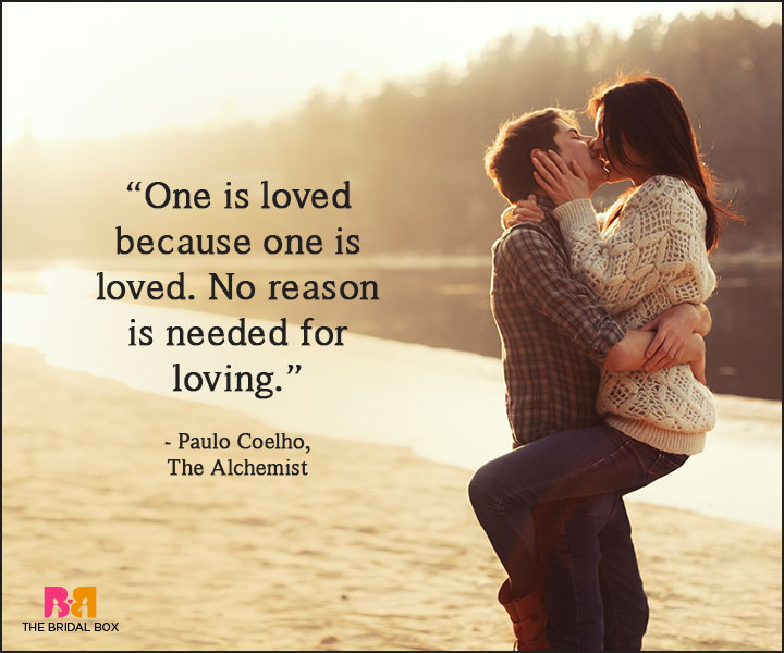 Paulo Coelho Love Quotes Because One Is Loved