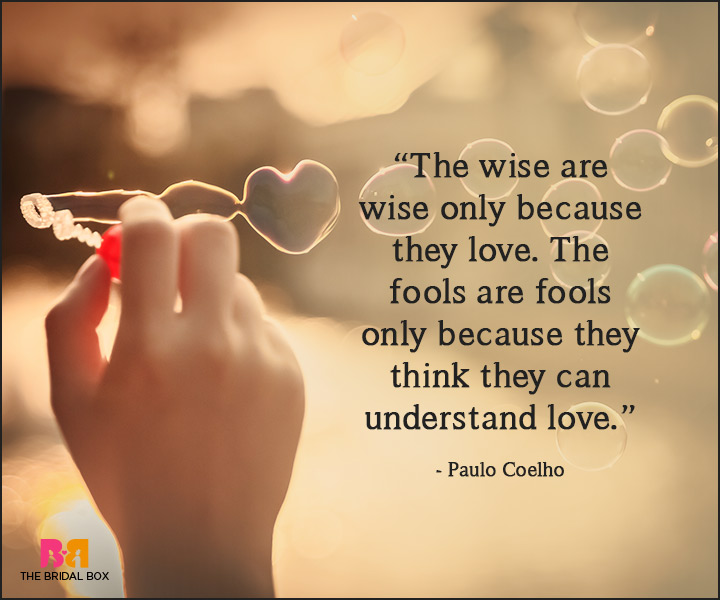 Paulo Coelho Love Quotes Of Fools And Wi