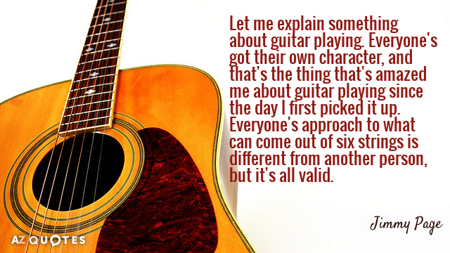 Jimmy Page Quote Let Me Explain Something About Guitar Everyones Got Their Own