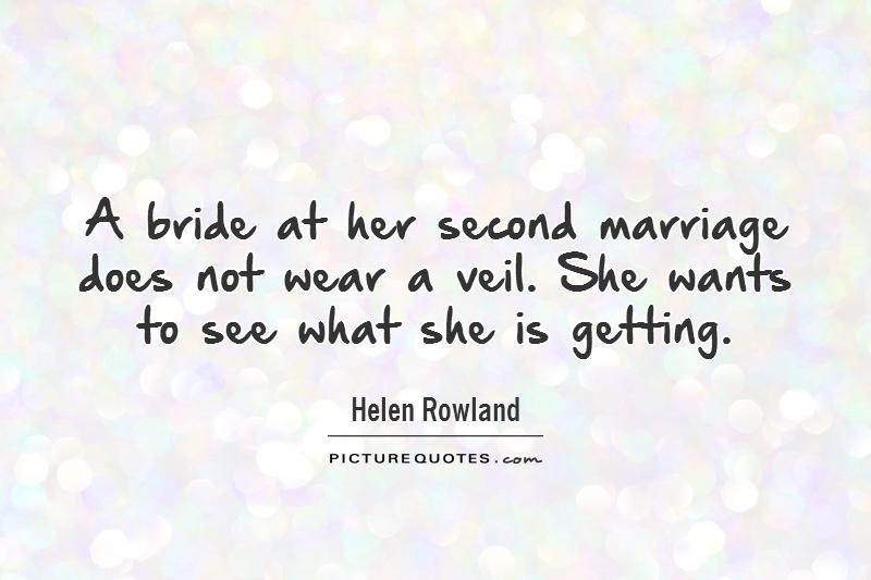 A Bride At Her Second Marriage Does Not Wear A Veil She Wants To See