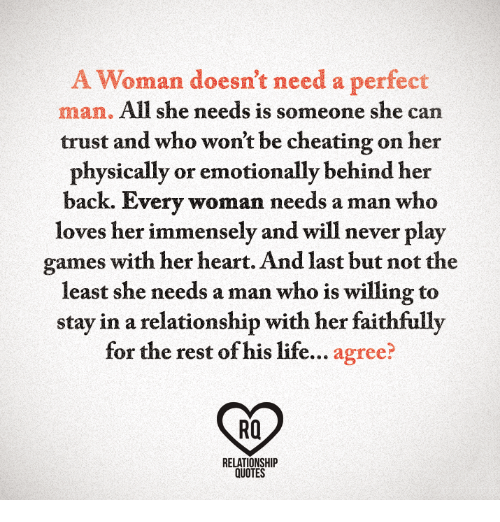 Cheating Life And Games A Woman Doesnt Need A Perfect Man