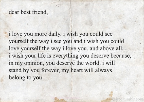 I Love When You Find That Perfect Quote That Says Just How You Feel But You Couldnt Explain It Yourself Awww I Love My Bff