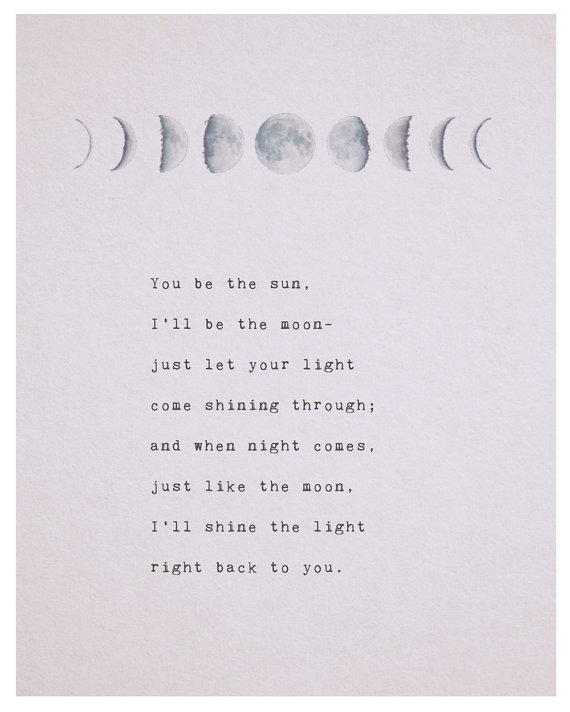 Love Poem You Be The Sun Ill Be The Moon Phases Of The Moon Love Poetry Gifts For Her