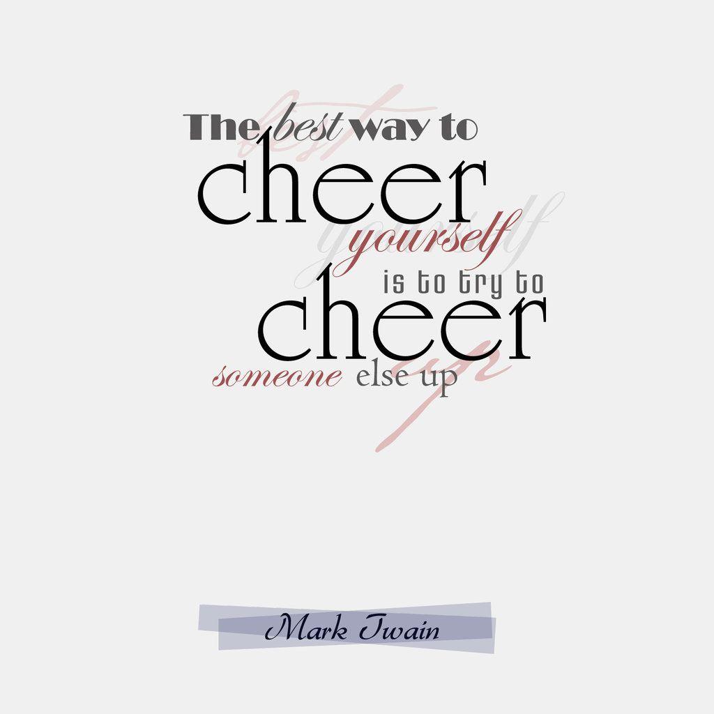 Cheer Mark Twain Quote