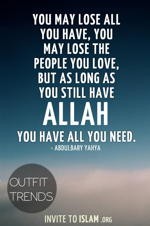 Allah Is All You Need At The End Of The Day Affdbbbbcfec Islamic Quotes About Love  Best