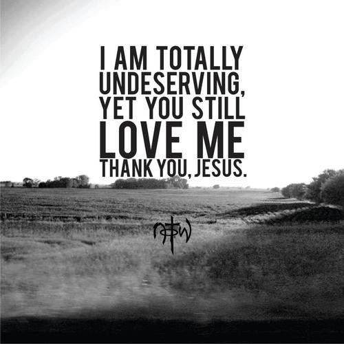 Jesus Unconditional Love Quotes