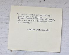 Zelda Fitzgerald Google Search Image Result For Love Quotes Literary