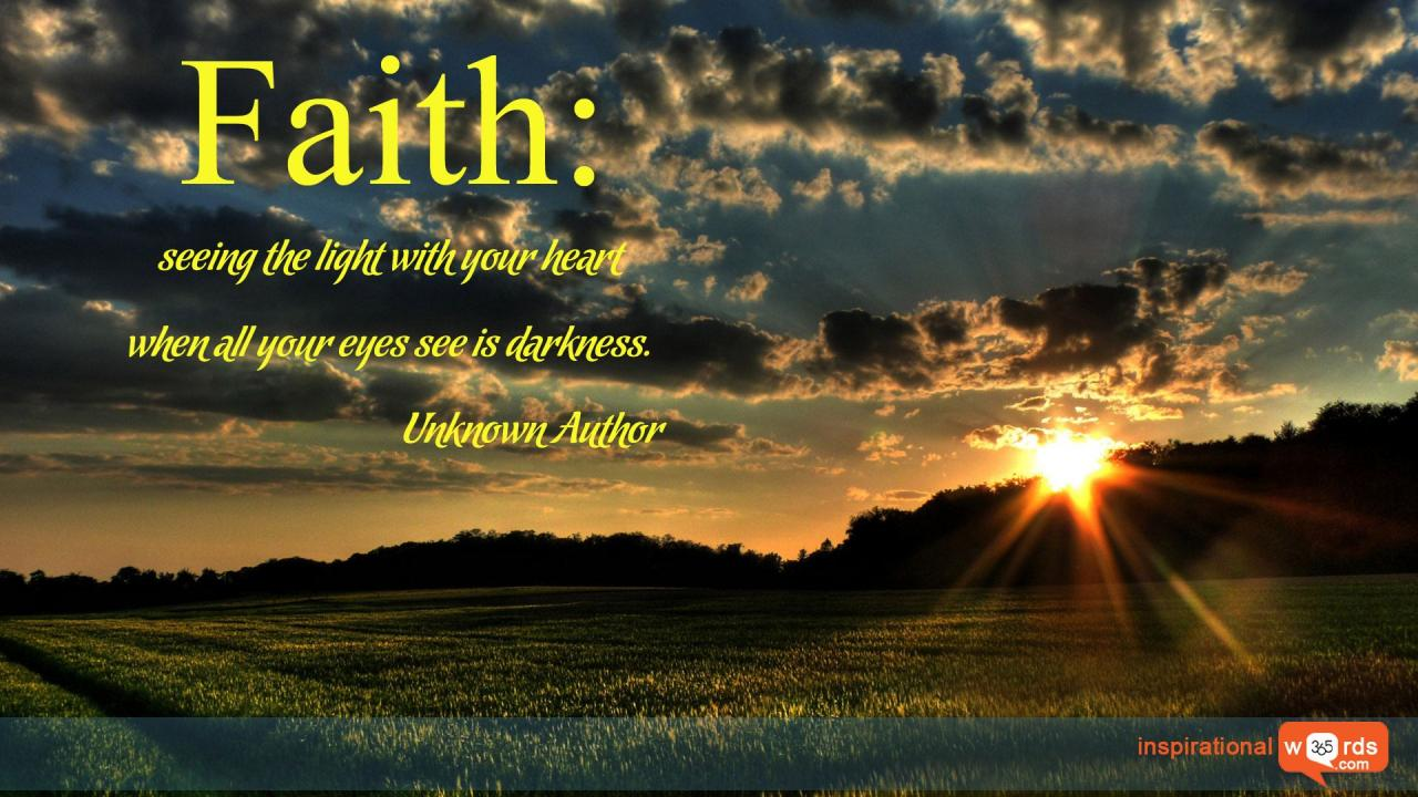 Inspirational Wallpaper Quote Unknown Author Faith Seeing The Light With Your Heart When