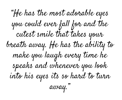 Ability Laugh I Love You Quotes For Him Breath Away Breath Fall Adorable Eyes Physical Compliment
