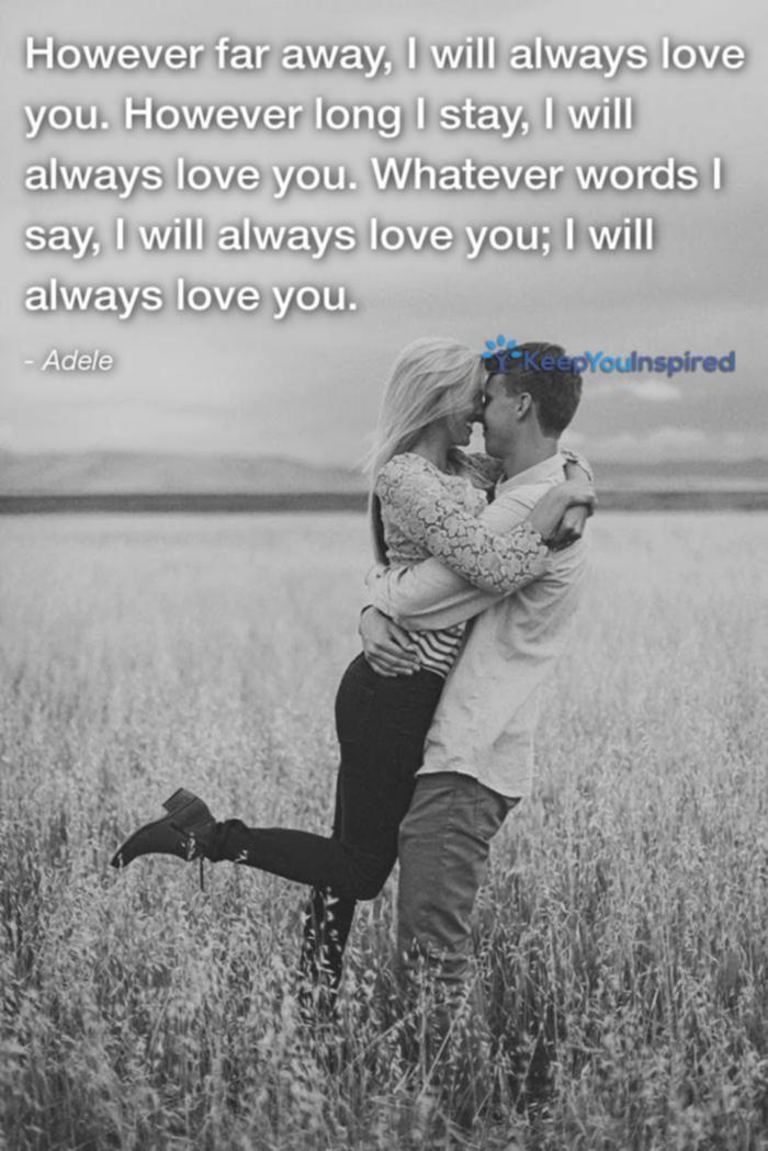 Adeles Love Quotes For Her  However Far Away