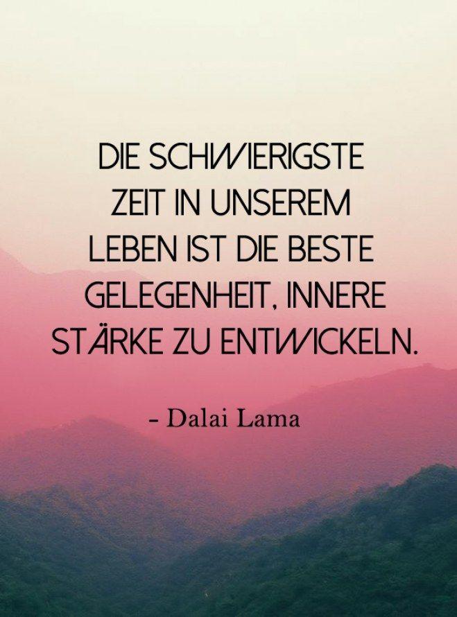 Dalai Lama Schonsten Zitate Es Ist Wieder An Der Zeit Neue Starke Zu Finden Wunderbar Ich Freu Mich Drauf