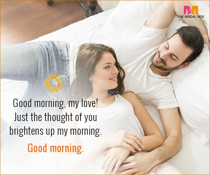 Good Morning Love Quotes For Husband Just The Throught