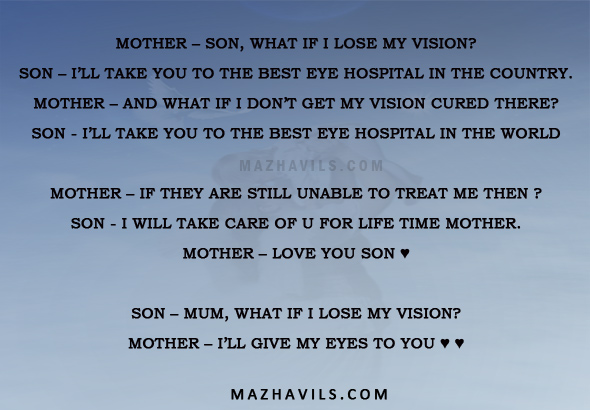 Best Quotes About Sons And Mothers Love What If I Lose My Vision It Will Take