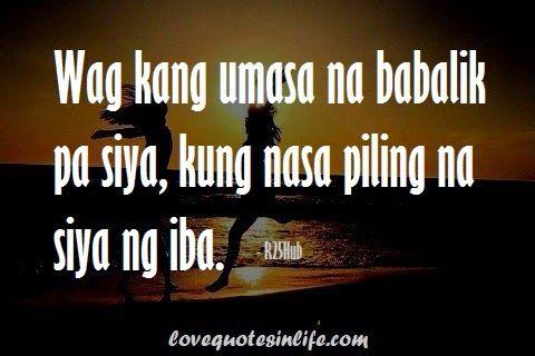 Hugot Quotes Tagalog Para Sa Mga Umaasa