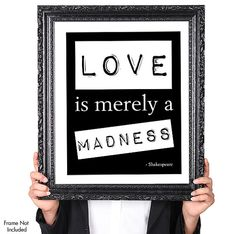 Love Is Madness Shakespeare Love Quote Black And White Typography Wedding Print Funny Couples Art Gift St Anniversary Gift X On Etsy