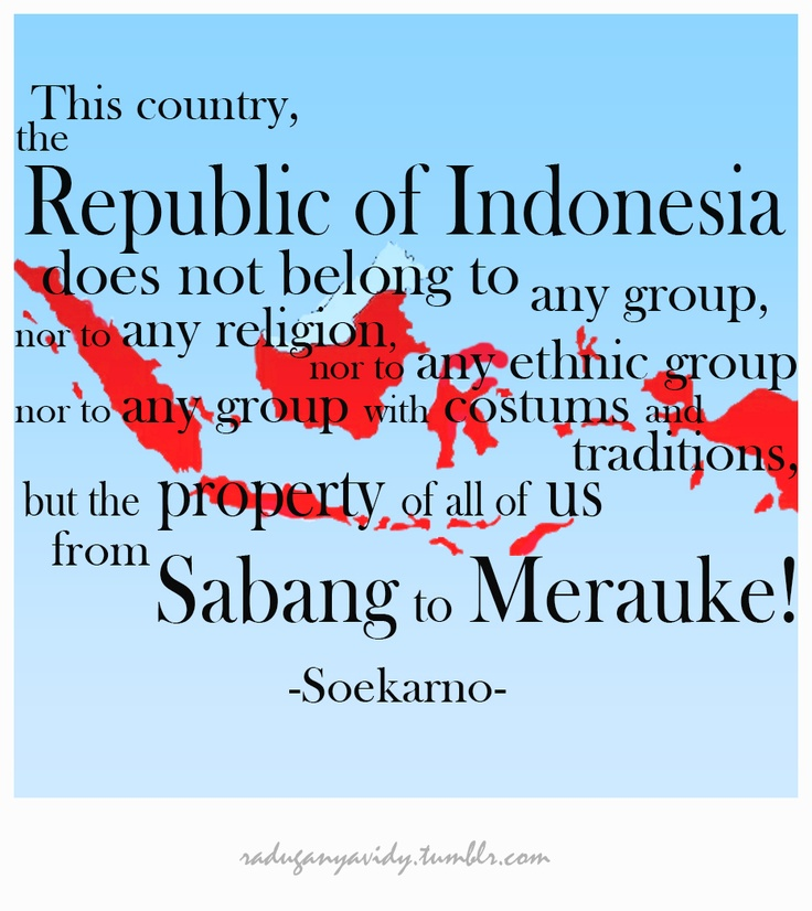 A Quote From Indonesia Former President Ir Soekarno