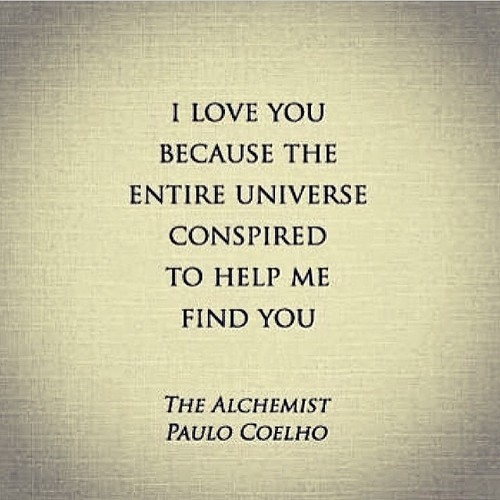 Creatives Artisan Love Quotes Books Famous Artistic Simple Creations Universe Entire The Alchemist Paulo Coleho Conspired