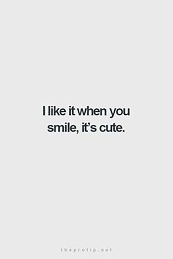 Cute Smile Quotes Simple Totally Romantic Ways To Tell Her You Re Madly