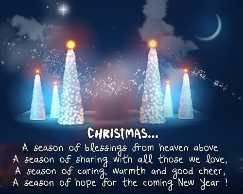 Christmas Quote A Season Of Blessings From Heaven Above A Season Of Sharing With All Those We Love A Season For Caring Warmth Good Cheer A Season